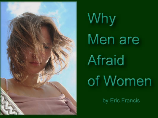 Men of women afraid The One